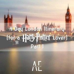 4-Day-London-Itinerary-for-a-Harry-Potter-Lover-Part-1