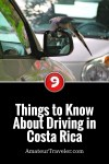 9 Things to Know About Driving in Costa Rica