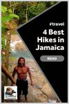 The 4 Best Hiking Destinations in Jamaica