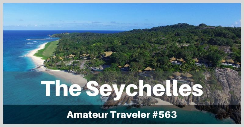 Travel to the Seychelles - what to do, see and eat in this tropical paradise (Podcast)