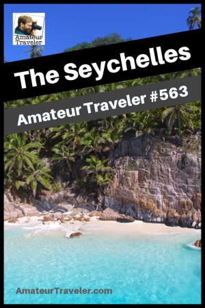 Travel to the Seychelles - what to do, see and eat in this tropical paradise (Podcast) #travel #seychelles #island