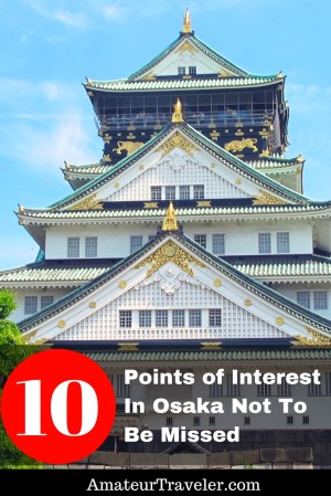 10 Points of Interest In Osaka Not To Be Missed