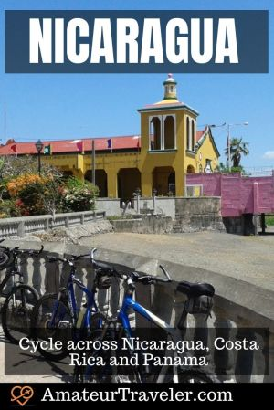 Cycle across Nicaragua, Costa Rica and Panama in this Central American Adventure #cycle #bicycle #central-america #costa-rica #panama #nicaragua