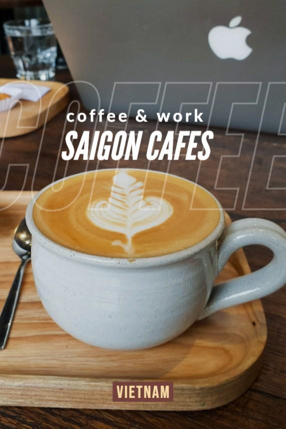 laptop work friendly Saigon cafes - Ho Chi Minh City Vietnam
