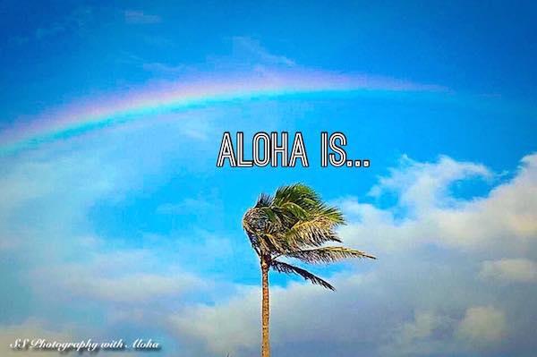 Aloha Is