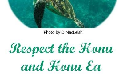 Live Aloha – Respect The Honu and Honu'ea