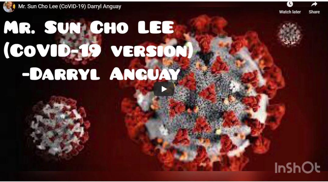 Mr. Sun Cho Lee – Coronavirus Version and More