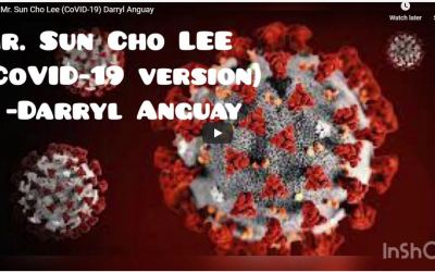 Mr. Sun Cho Lee – Coronavirus Version and More