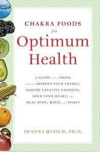 Chakra Foods by Deanna Minich, PhD, CN