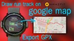 Amazfit – how to export GPS data from Amazfit and view on google map