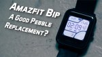 Amazfit Bip – A good Pebble Replacement?