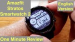 XIAOMI AMAZFIT STRATOS 5ATM Sports Fitness Smartwatch 2: One Minute Overview [English Version]