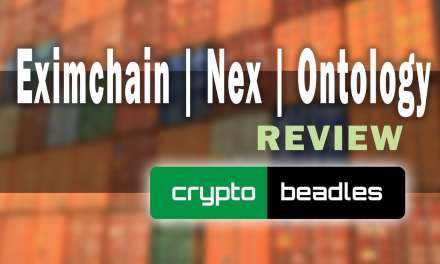 Eximchain, Nex and Ontology Review and Nano S Giveaway! PT 1 of 3