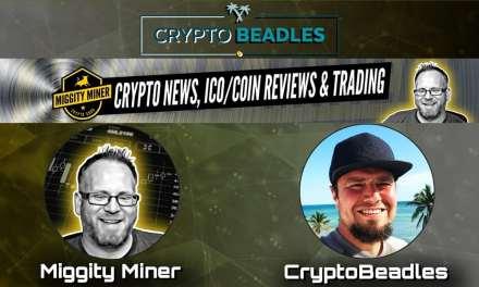 Miggity Miner talks Monarch with Crypto Beadles