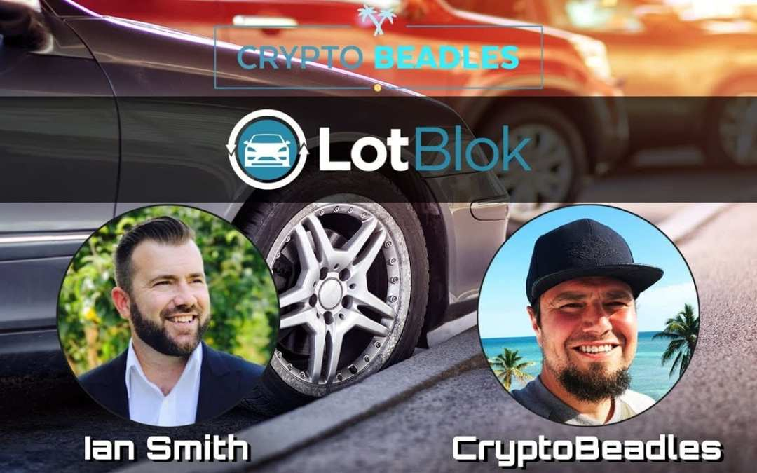 ⎮ LotBlok ⎮ Leveraging Blockchain Technology in the Automotive Industry ⎮