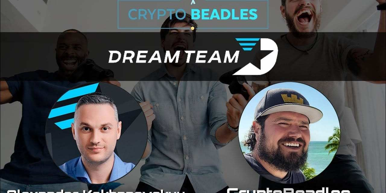 ⎮DreamTeam⎮Build your Gaming Skills and Teams⎮Blockchain⎮Crypto⎮