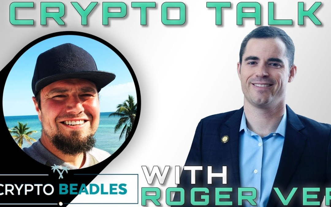 ⎮Meet the Real Roger Ver⎮From Bitcoin to Bitcoin Cash to who Satoshi really turned BTC over to