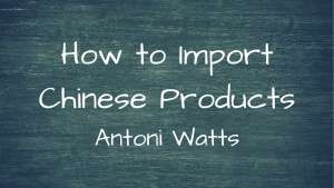 Import Chinese Products