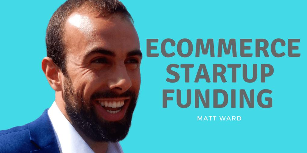 ecommerce startup funding