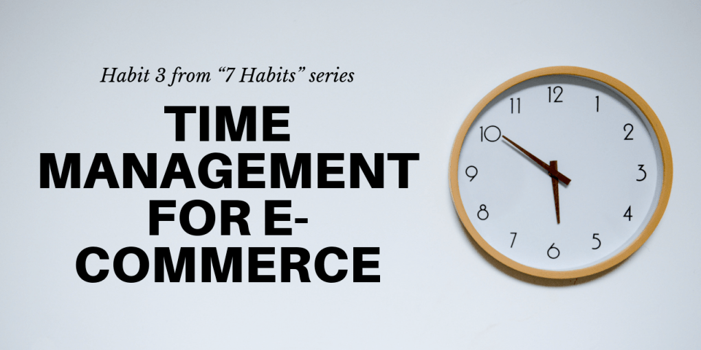 time management for e-commerce