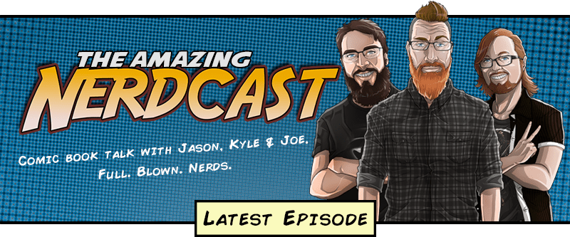 Amazing Nerdcast - Comic Book Podcast