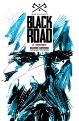 Black Road #1 Brian Woods