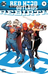 Red Hood and the Outlaws #1 Rebirth