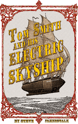 Tom Smith and his Electric Skyship