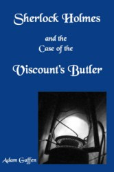 Sherlock Holmes and the Case of the Viscount's Daughter