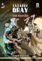 The Adventures of Lazarus Gray: Die Glocke
