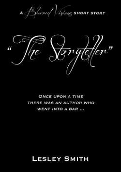 Blurred Visions: The Storyteller