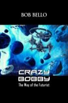 Crazy Bobby