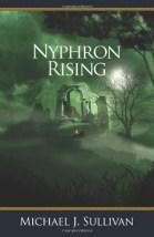 Nyphron Rising: The Riyria Revelations Volume 3