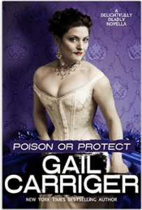 Poison_or_protect_Gail_Carriger