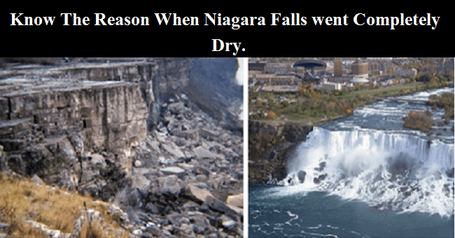 The Time When The Niagara Falls Went Dry And The Important Reason Why!
