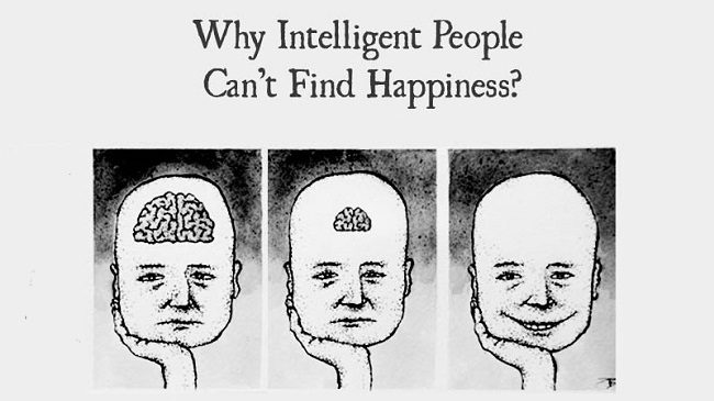5 Reasons Why Highly Intelligent People Always Strive For Happiness And Peace