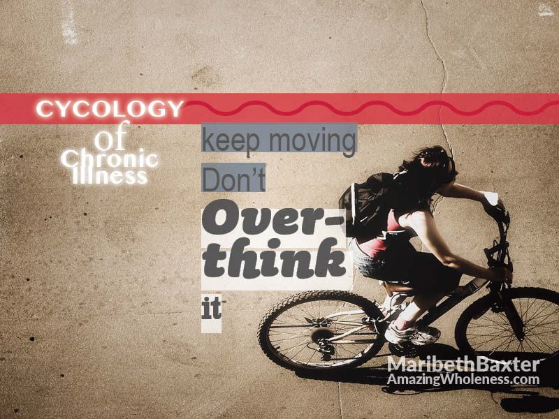 Don't Overthink It, Keep Moving