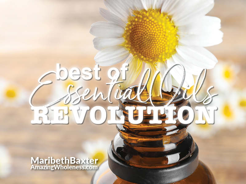Best of The Essential Oils Revolution