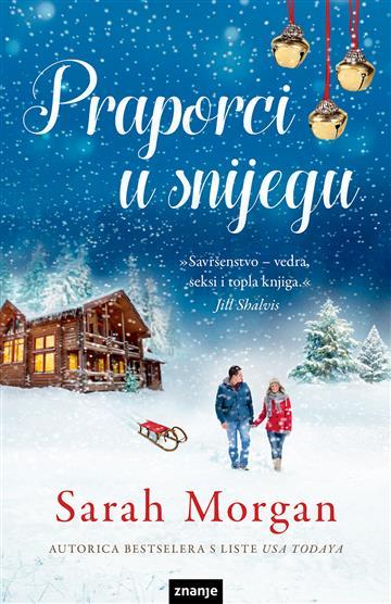 """""""Praporci u snijegu"""" by Sarah Morgan"""