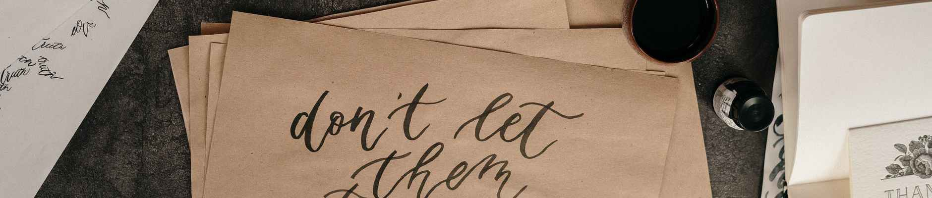 motivational statement written on brown envelope