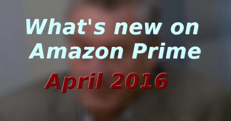 new om amazon prime april 2016