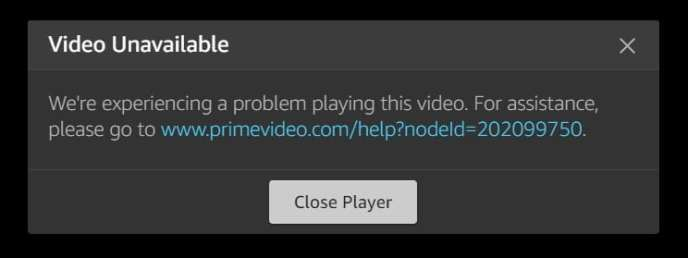 Do you get the following node error message on Prime Video?