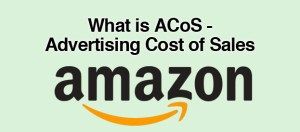 WHAT DOES ACOS STAND FOR AMAZON