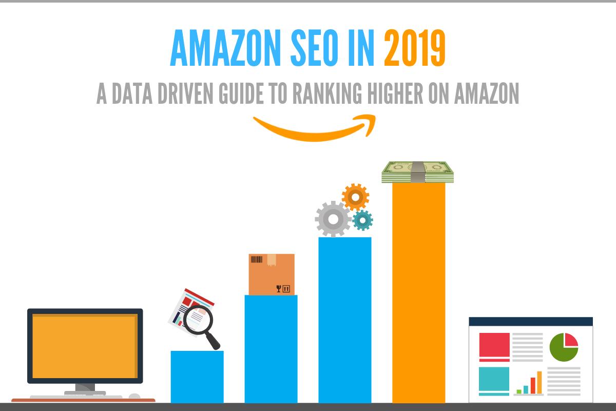 Amazon SEO 2019 - Rank Products on Amazon in 2019 - Amazon SEO Consultant