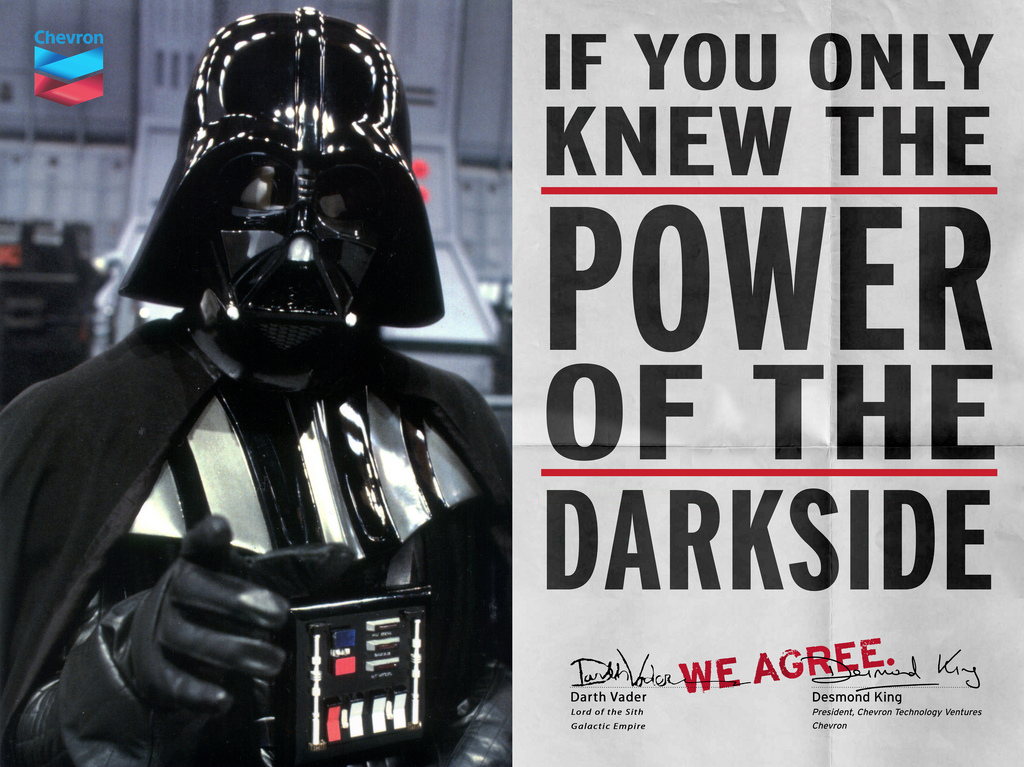If you only knew the power of the dark side: Chevron