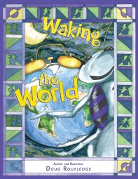 Waking the World