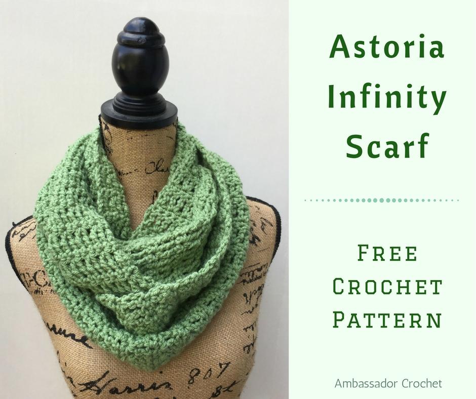 Astoria Infinity Scarf Crochet Pattern Ambassador Crochet