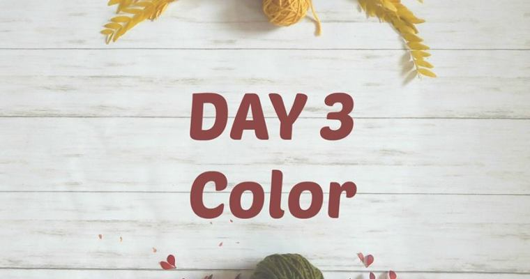 Thankful for Color – Day 3