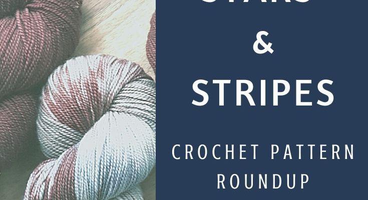 Stars & Stripes Crochet Pattern Roundup