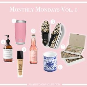 Monthly Mondays Vol. 1